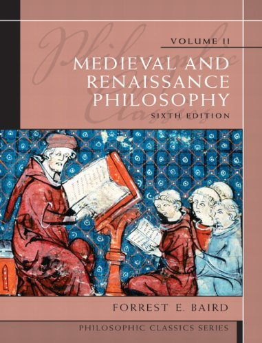 Philosophic Classics, Volume II Medieval and Renaissance Philosophy 6th 2011 9780205783908 Front Cover