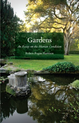 Gardens An Essay on the Human Condition  2009 edition cover