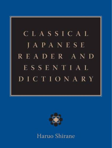 Classical Japanese Reader and Essential Dictionary   2007 edition cover