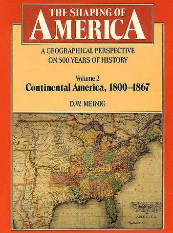 Geographical Perspective on 500 Years of History - Continental America, 1800-1867   1986 edition cover
