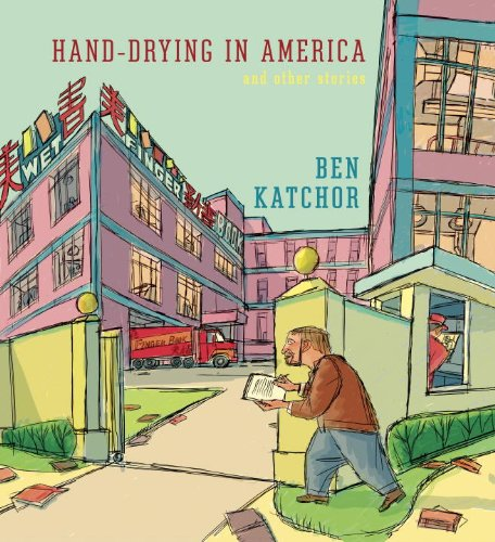 Hand-Drying in America And Other Stories  2013 edition cover
