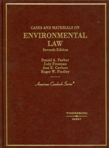 Cases and Materials on Environmental Law  7th 2006 (Revised) edition cover