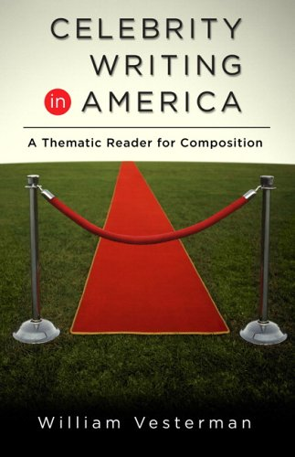 Celebrity Writing in America A Thematic Reader for Composition  2006 9780321328908 Front Cover