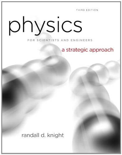Physics for Scientists and Engineers A Strategic Approach with Modern Physics 3rd 2013 (Revised) 9780321740908 Front Cover