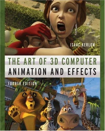 Art of 3D Computer Animation and Effects  4th 2009 edition cover