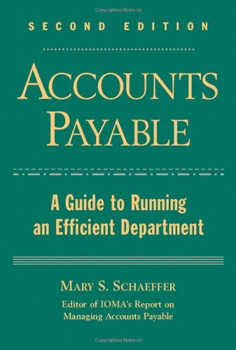 Accounts Payable A Guide to Running an Efficient Department 2nd 2004 (Revised) 9780471636908 Front Cover