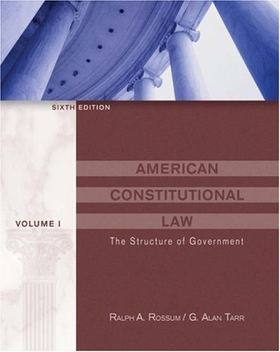 American Constitutional Law The Structure of Government 6th 2003 (Revised) 9780534603908 Front Cover