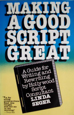 Making a Good Script Great N/A edition cover