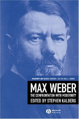 Max Weber Readings and Commentary on Modernity  2005 edition cover