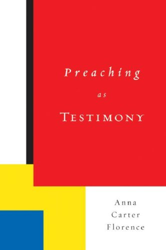 Preaching as Testimony   2007 (Annotated) edition cover