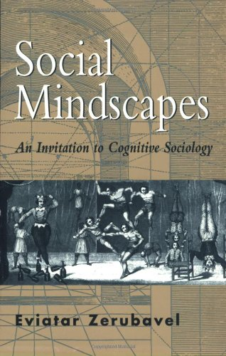 Social Mindscapes An Invitation to Cognitive Sociology  1997 edition cover