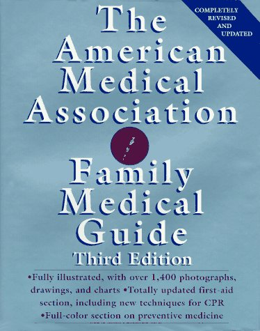 American Medical Association Family Medical Guide  3rd 1994 (Revised) 9780679412908 Front Cover