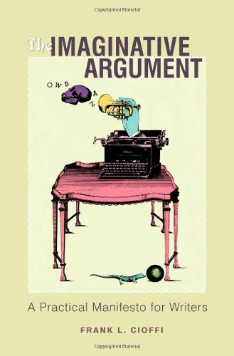 Imaginative Argument A Practical Manifesto for Writers  2005 edition cover