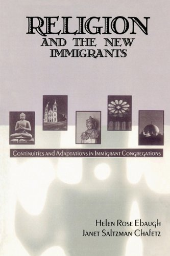 Religion and the New Immigrants Continuities and Adaptations in Immigrant Congregations  2000 9780742503908 Front Cover