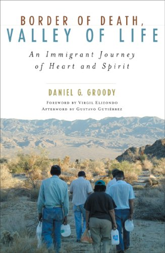 Border of Death, Valley of Life An Immigrant Journey of Heart and Spirit N/A edition cover