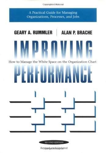 Improving Performance How to Manage the White Space in the Organization Chart 2nd 1995 (Revised) edition cover