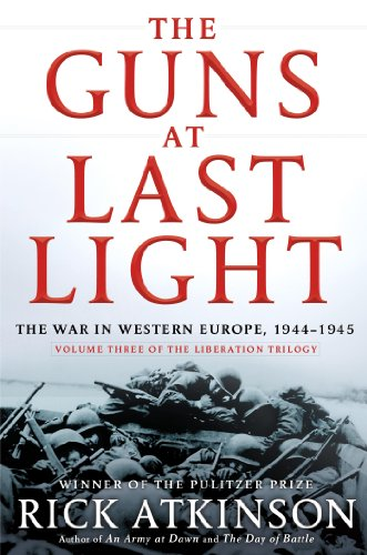 Guns at Last Light The War in Western Europe, 1944-1945  2013 edition cover