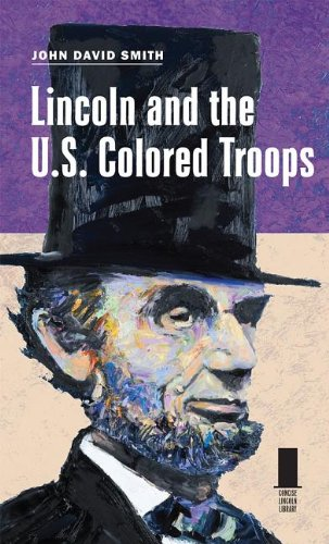 Lincoln and the U. S. Colored Troops   2013 edition cover