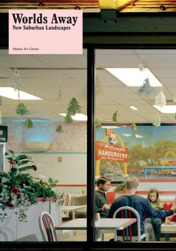Worlds Away New Suburban Landscapes  2008 edition cover