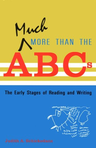 Much More Than the ABCs The Early Stages of Reading and Writing  1999 edition cover