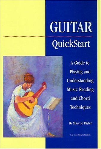 Guitar Quick Start A Guide to Playing and Understanding Music Reading and Chord Techniques  1994 edition cover