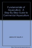 Fundamentals of Aquaculture Vol. I : A Step-by-Step Guide to Commercial Aquaculture 1st 1996 edition cover