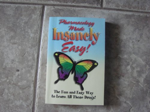 Pharmacology Made Insanely Easy 2nd 2005 (Revised) edition cover
