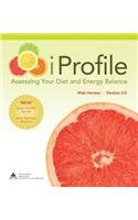 iProfile 3.0 Assessing Your Diet and Energy Balance 3rd 2012 edition cover