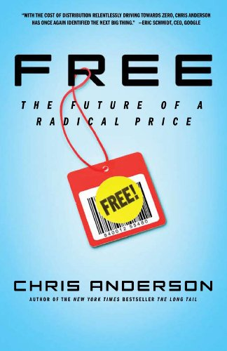 Free The Future of a Radical Price  2009 9781401322908 Front Cover