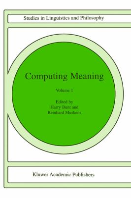 Computing Meaning   1999 9781402002908 Front Cover