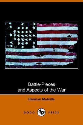 Battle-Pieces and Aspects of the War Civil War Poems N/A 9781406509908 Front Cover