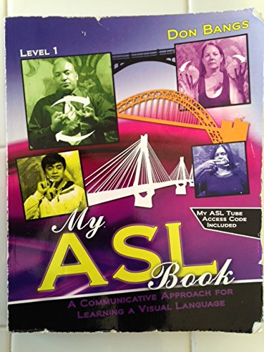 My ASL Book A Communicative Approach for Learning a Visual Language Revised edition cover