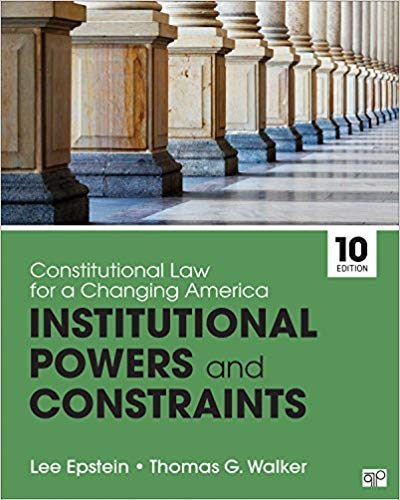 Constitutional Law for a Changing America Institutional Powers and Constraints 10th 2020 9781544317908 Front Cover