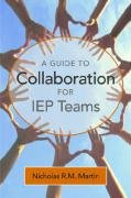 Guide to Collaboration for IEP Teams   2005 edition cover