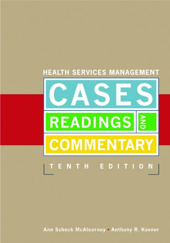 Health Services Management Cases, Readings and Commentaries 10th 2012 edition cover