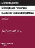 Selected Sections Corporate and Partnership Income Tax Code and Regulations: 2015-2016  2015 edition cover