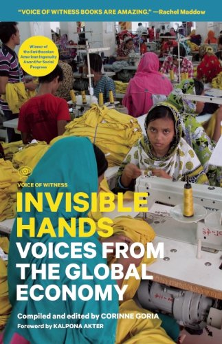 Invisible Hands Voices from the Global Economy N/A 9781938073908 Front Cover
