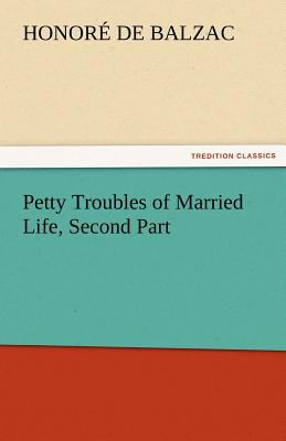 Petty Troubles of Married Life, Second Part  N/A 9783842462908 Front Cover