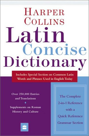 Latin Concise Dictionary The Forward Authority on the Language of Today  1997 9780060536909 Front Cover