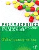 Pharmaceutics Basic Principles and Application to Pharmacy Practice  2013 edition cover