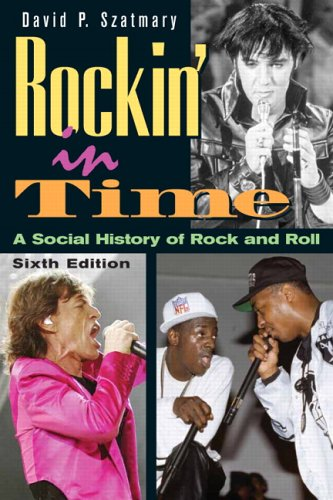 Rockin' in Time A Social History of Rock-and-Roll 6th 2007 (Revised) edition cover