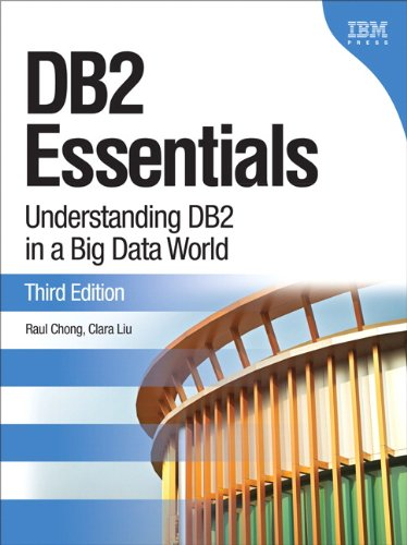 DB2 Essentials Understanding DB2 in a Big Data World 3rd 2014 9780133461909 Front Cover