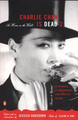 Charlie Chan Is Dead 2 At Home in the World (an Anthology of Contemporary Asian American Fiction--Revised and Updated)  2004 (Revised) edition cover