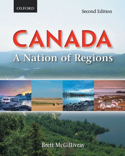 Canada A Nation of Regions 2nd 2009 9780195429909 Front Cover
