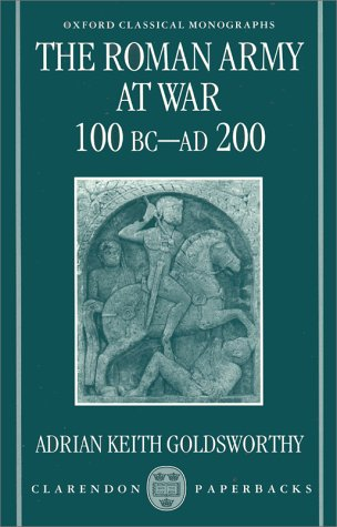Roman Army at War, 100 BC - AD 200   1998 (Reprint) edition cover