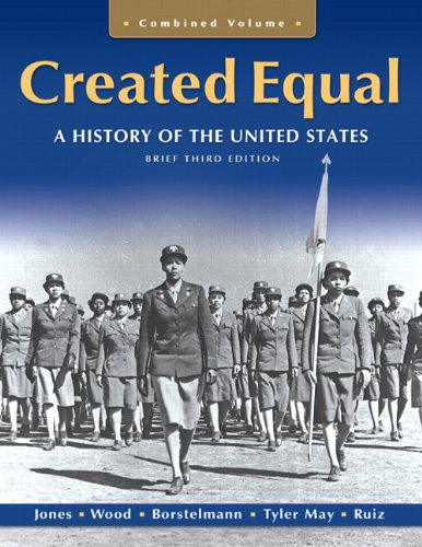 Creaetd Equal A History of the United States 3rd 2011 (Revised) 9780205728909 Front Cover