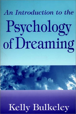 Introduction to the Psychology of Dreaming  N/A edition cover