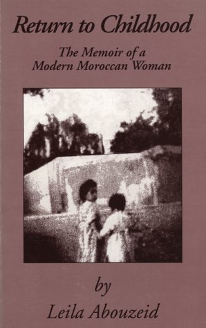 Return to Childhood The Memoir of a Modern Moroccan Woman  1998 edition cover