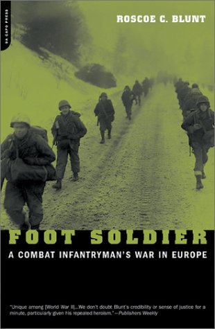 Foot Soldier A Combat Infantryman's War in Europe  2001 (Reprint) edition cover