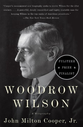 Woodrow Wilson A Biography  2011 edition cover